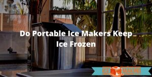 ice makers keep ice frozen