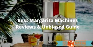 choosing margarita machines