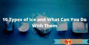 10 types of ice